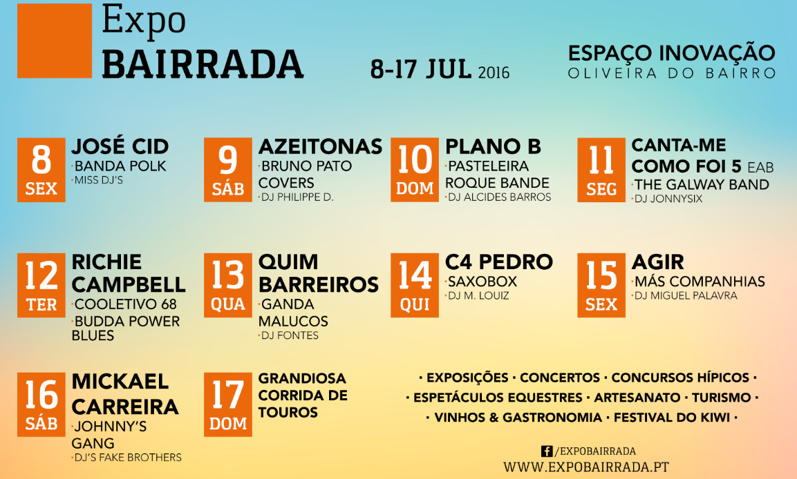 Mickael Carreira, Richie Campbell, Azeitonas, Agir, Quim Barreiros e C4 Pedro na Expo Bairrada