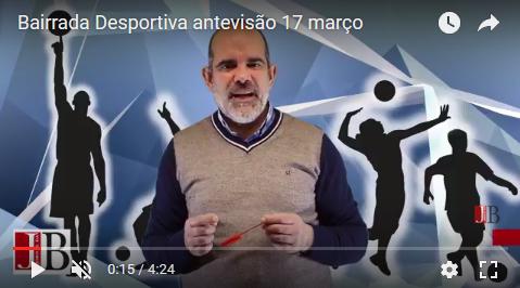Bairrada Desportiva antevisão 17 março