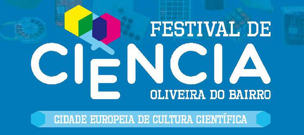 Festival de Ciência de Oliveira do Bairro (FeCiOB) começa hoje