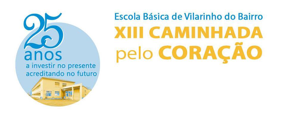 Escola de Vilarinho do Bairro promove mais uma Caminhada pelo Coração