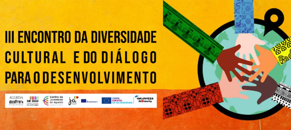 Câmara de Águeda promove III Encontro da Diversidade Cultural